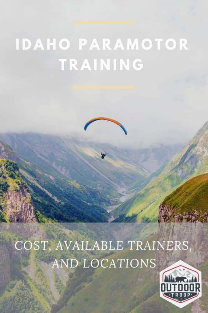 Idaho Paramotor Training: Cost, Available Trainers, and
